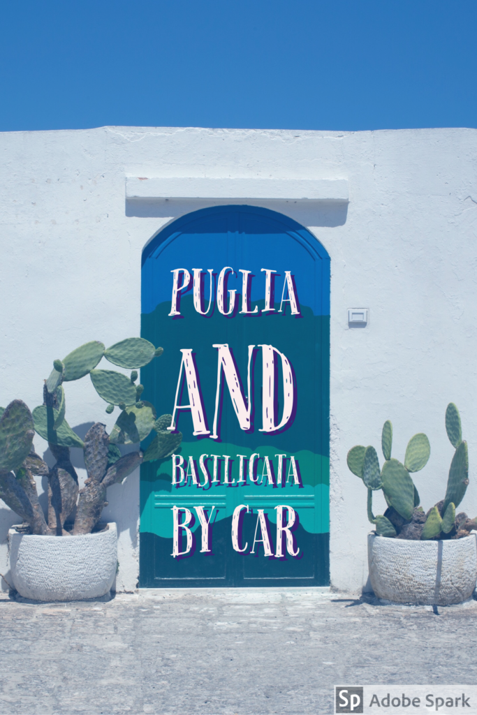 puglia and basilicata by car best itineraries