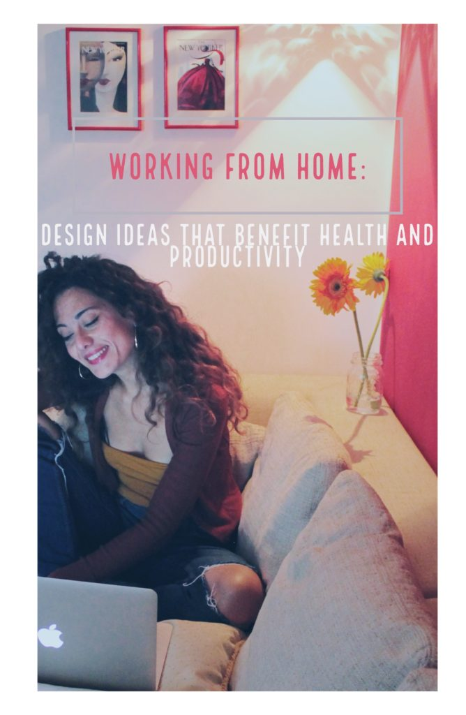 Working from home: design ideas that benefit health and productivity