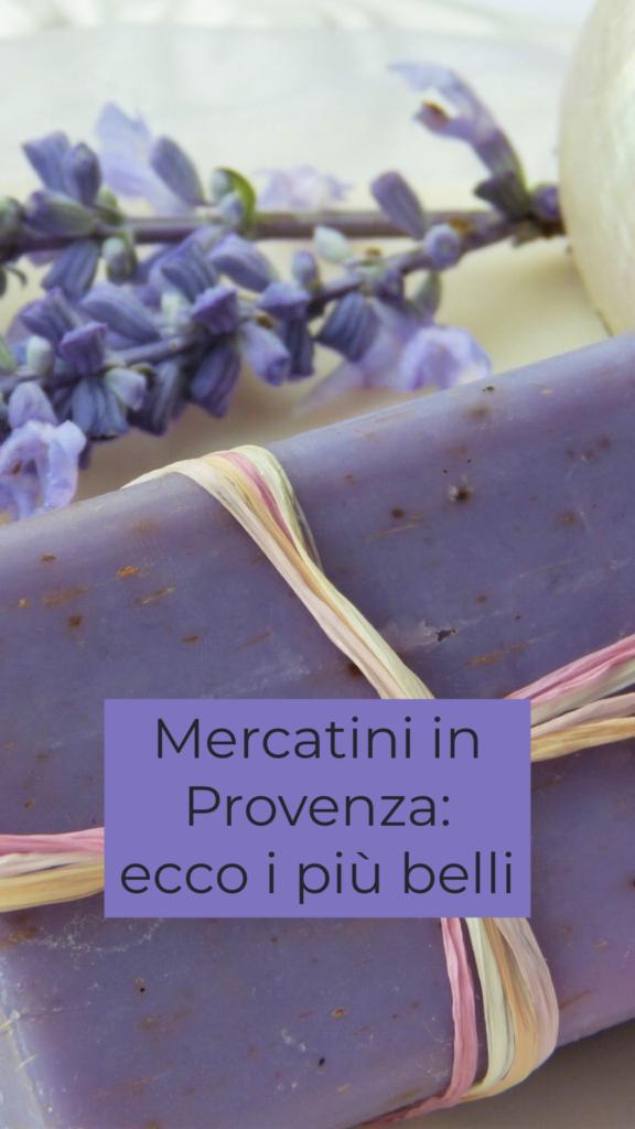 i più bei mercatini in provenza_itinerario