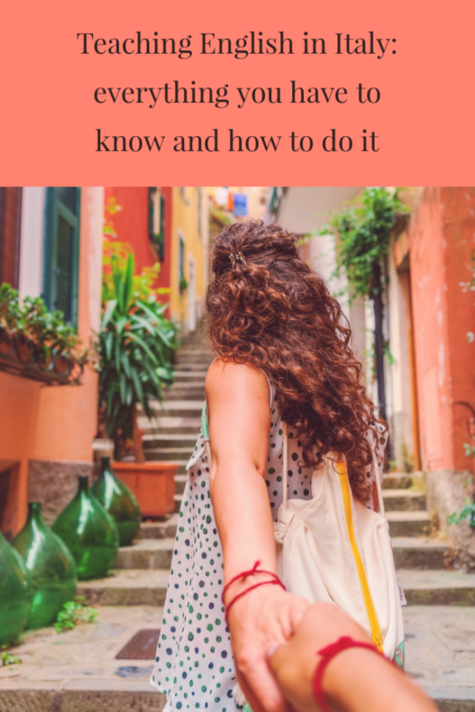teaching english in Italy_everything you have to know