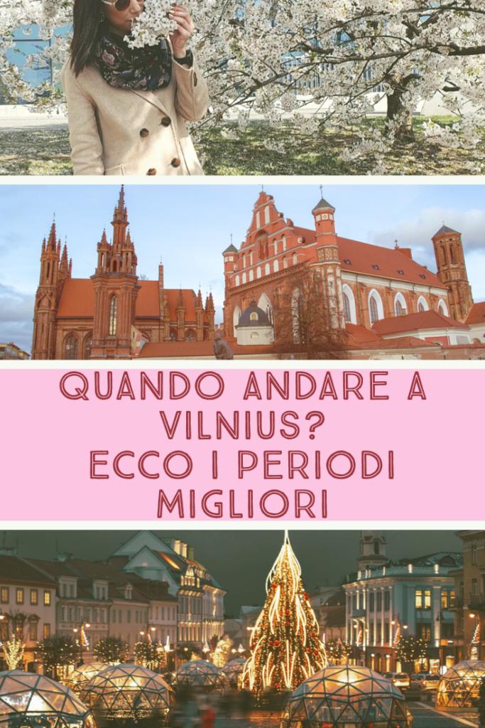 andare a Vilnius Lituania_periodo migliore