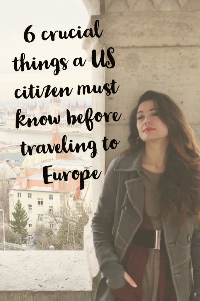 6 things US citizens must know before they come to visit Europe