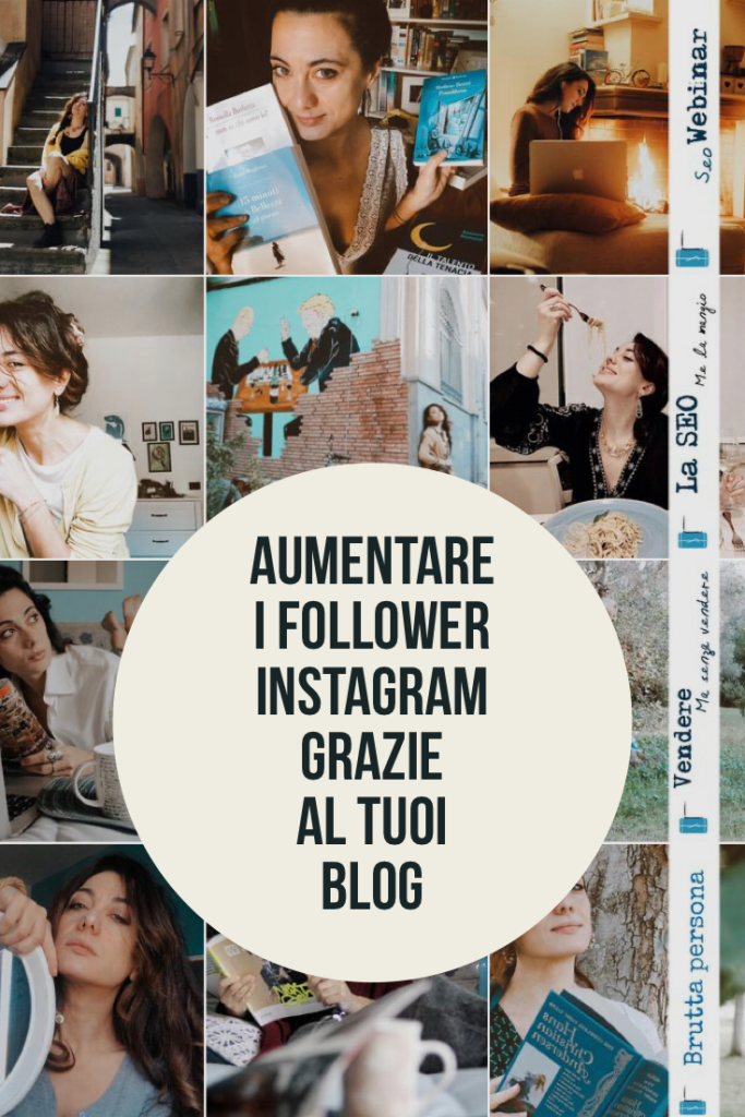 aumentare i follower di instagram grazie al blog